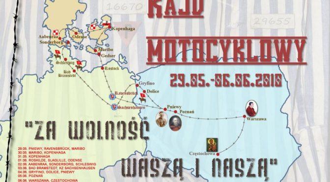 """Rajd motocyklowy """"Za wolność Waszą i Naszą""""."""
